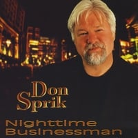 Don Sprik | Nighttime Businessman