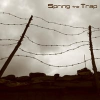 Spring the Trap | Spring the Trap