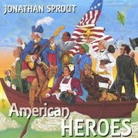 Jonathan Sprout | American Heroes