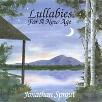 Jonathan Sprout | Lullabies For A New Age