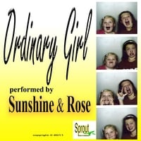 Sunshine & Rose | Ordinary Girl