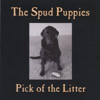 The Spud Puppies | Pick of the Litter