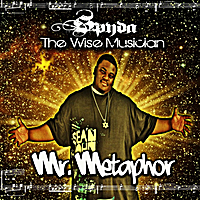 "Spyda ""the Wise Musician"" 