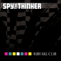 Spy The Thinker | Ruby Kill Club