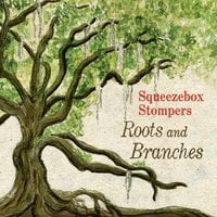 Squeezebox Stompers | Roots and Branches