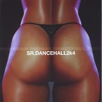 SR. Dancehall2k4 | volume01