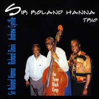 SIR ROLAND HANNA TRIO | THE THREE BLACK KINGS
