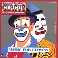South Shore Circus Concert Band | Sounds of the Circus - Music for Clowns Vol. 25
