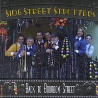 Side Street Strutters Jazz Band | Back To Bourbon Street