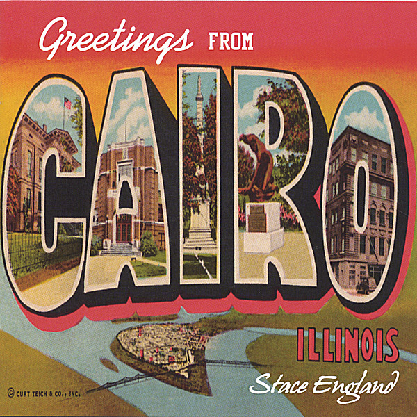 Stace England - Greetings From Cairo Illinois