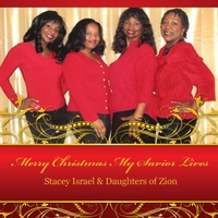 Stacey Israel & Daughters of Zion | Merry Christmas My Savior Lives