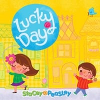 Stacey Peasley | Lucky Day