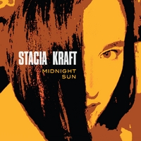 Stacia Kraft | Midnight Sun