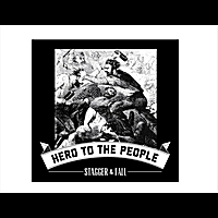 Stagger and Fall | Hero to the People