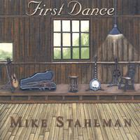 Mike Stahlman | First Dance
