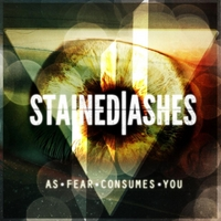 Stained Ashes | As Fear Consumes You