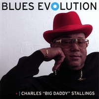 Charles 'Big Daddy' Stallings | Blues Evolution