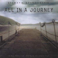Stamatis Spanoudakis | All In A Journey - Soundtrack