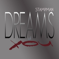 Stampman | Dreams of You