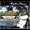 Stan Barnes: Better Days