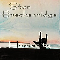 Stan Breckenridge | Humanity - Single