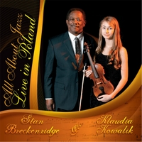 Stan Breckenridge & Klaudia Kowalik | All About Jazz: Live In Poland