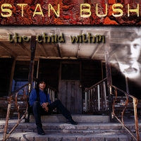 Stan Bush | The Child Within