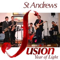 St Andrews Fusion | Year of Light | CD Baby Music Store