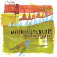 Melinda Stanford | Tread on My Dreams