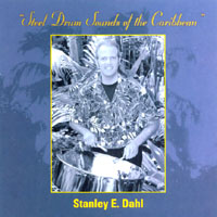 Stanley E. Dahl | Steel Drum Sounds Of The Caribbean