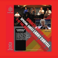 Stanley Sagov & Larry Coryell | Larry Coryell: Stanley Sagov Live in 2012