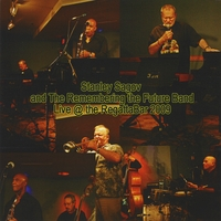 Stanley Sagov | Live @ the Regattabar 3/2009 Vol. 1