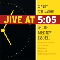 Stanley Schumacher and the Music Now Ensemble | Jive At 5:05