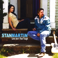 Stan Martin | Love Ain't That Tough