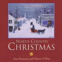 Stan Ransom, Marne O'Shae & Harriet Lafrance | North Country Christmas