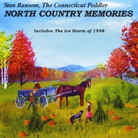 Stan Ransom the Connecticut Peddler | North Country Memories: Songs from Upstate New York