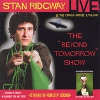 Stan Ridgway | STAN RIDGWAY: LIVE! BEYOND TOMORROW! 1990 @ The Coach House, CA.