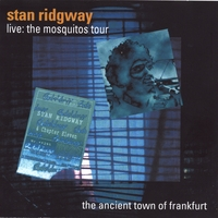 Stan Ridgway | Live! 1989 The Ancient Town Of Frankfurt @ the Batschkapp Club