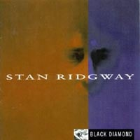 Stan Ridgway | Black Diamond