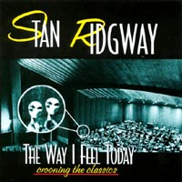 Stan Ridgway | The Way I Feel Today! (crooning the classics)
