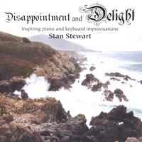Stan Stewart | Disappointment and Delight