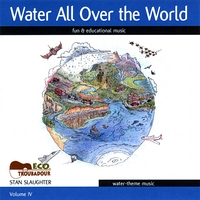 Stan Slaughter | Water All Over the World