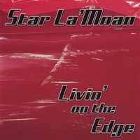Star La' Moan | Livin' On The Edge