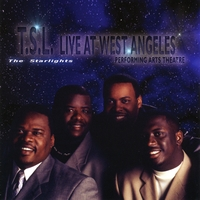 The Starlights | T.S.L. Live At West Angeles