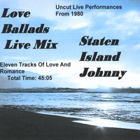 #6 Staten Island Johnny | 'Love Ballads' By Johnny - Live Mix