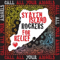 Staten Island Rockers for Relief | Call All Your Angels