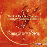 The State Radio & TV Symphony Orchestra Moscow | Symphonic Poetry