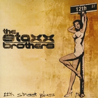 The Staxx Brothers | The 12th Street Blues