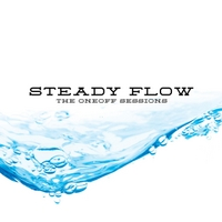 Steady Flow | The Oneoff Sessions