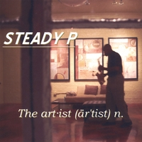 Steady P | The Artist